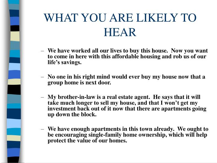 WHAT YOU ARE LIKELY TO HEAR