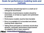goals for performance modeling tools and methods