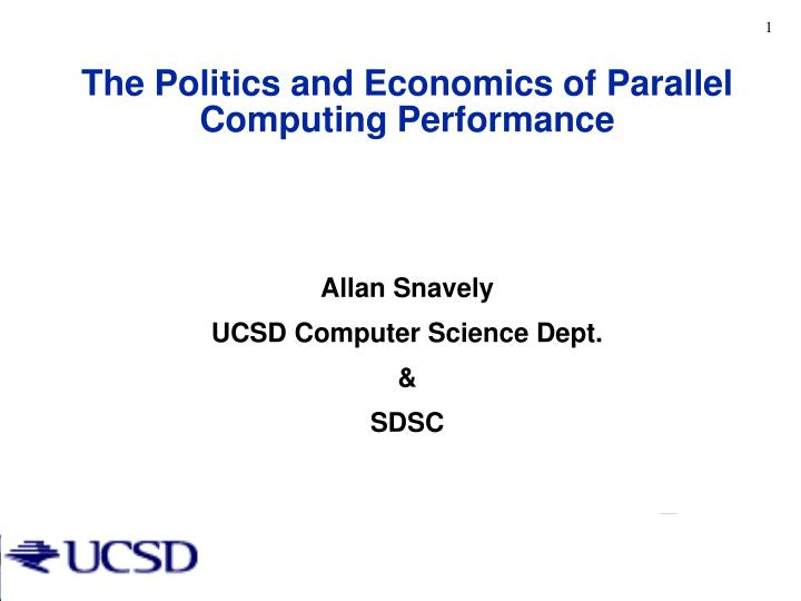 the politics and economics of parallel computing performance n.