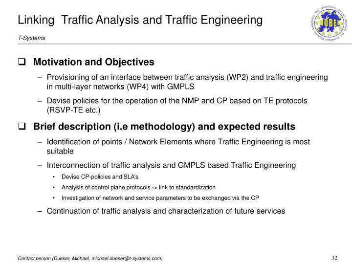 Linking  Traffic Analysis and Traffic Engineering