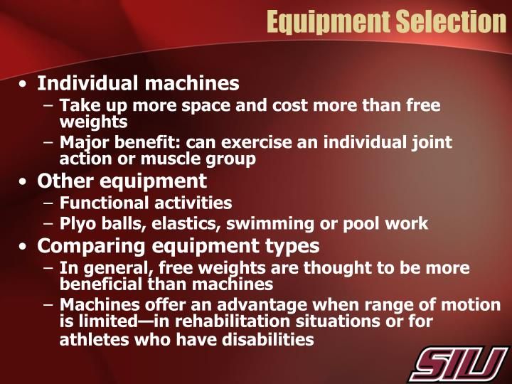 Equipment Selection
