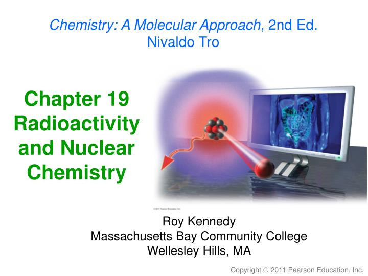 chapter 19 radioactivity and nuclear chemistry n.