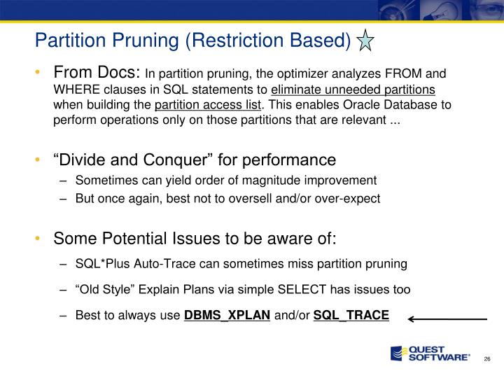 Partition Pruning (Restriction Based)