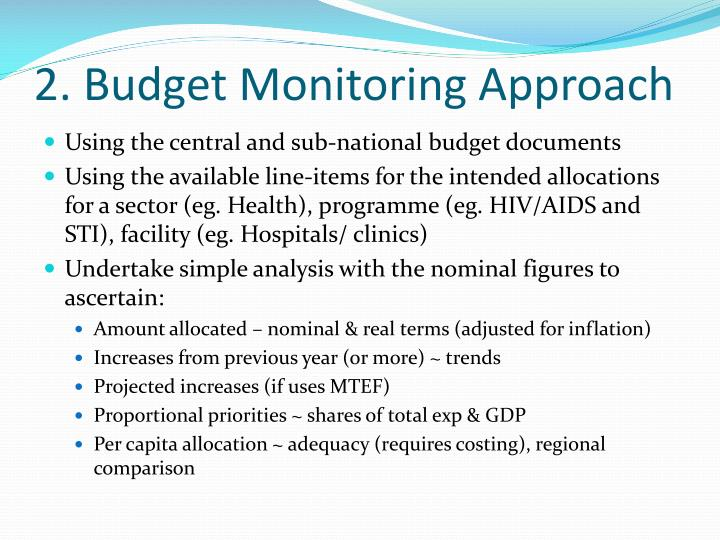 2. Budget Monitoring Approach