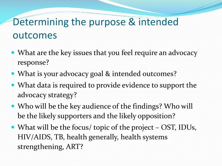 Determining the purpose & intended outcomes