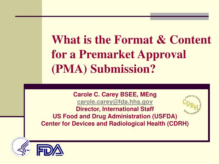 what is the format content for a premarket approval pma submission n.