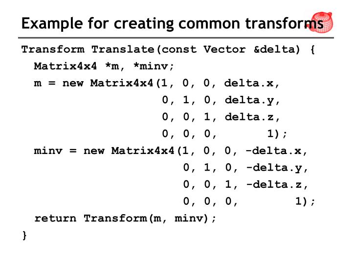 Example for creating common transforms