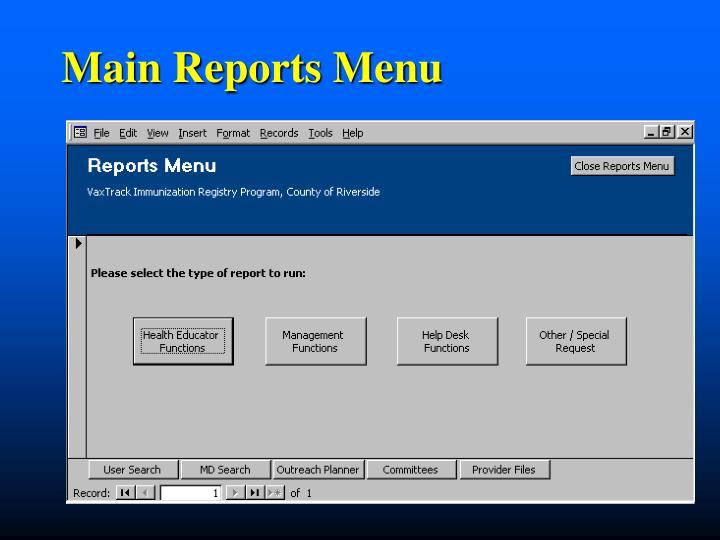 Main Reports Menu