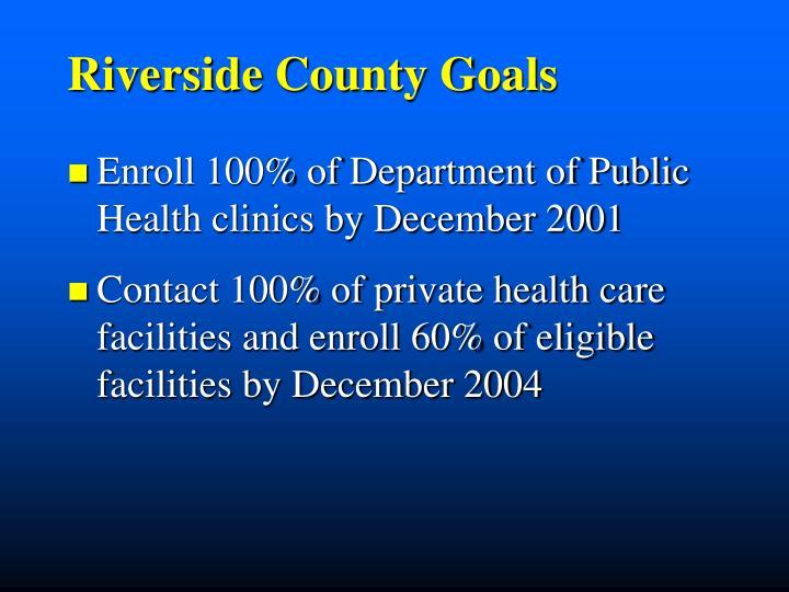 Riverside County Goals
