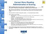 correct story reading administration scoring