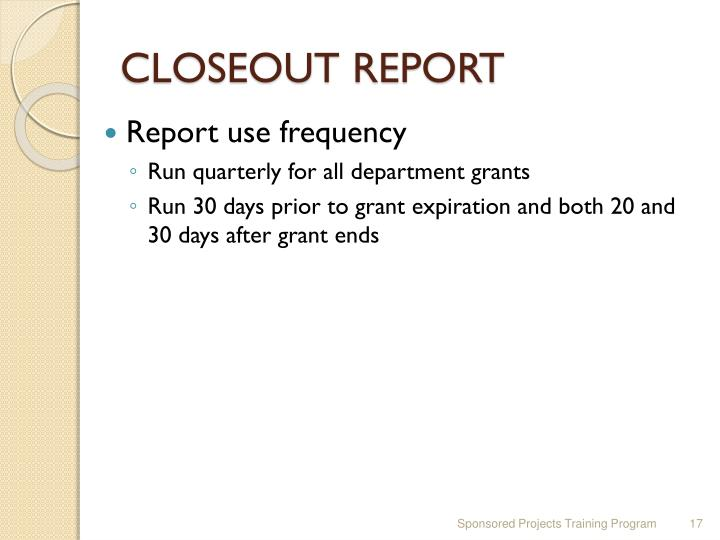 CLOSEOUT REPORT