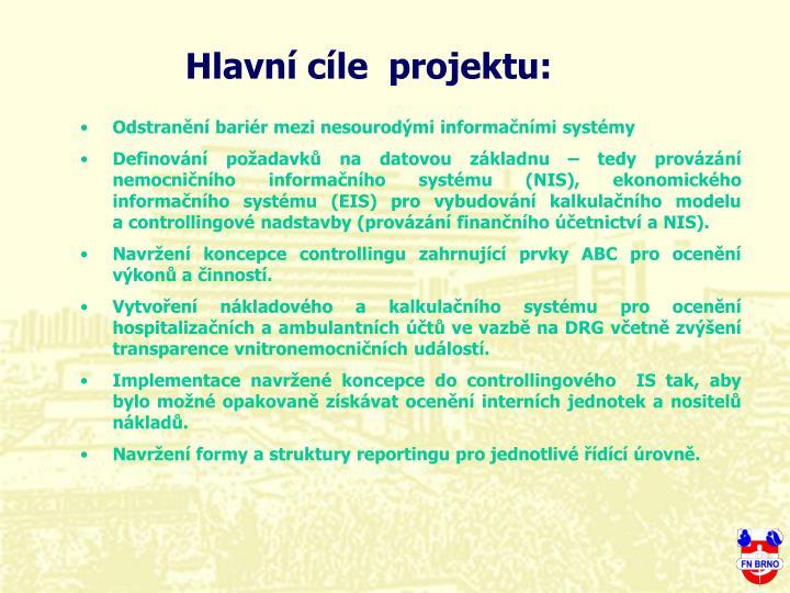 Hlavní cíle  projektu: