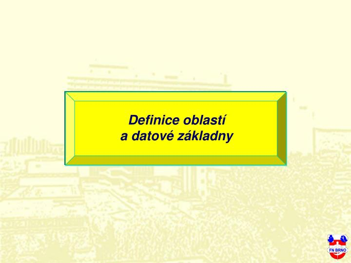Definice oblastí