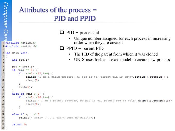 Attributes of the process