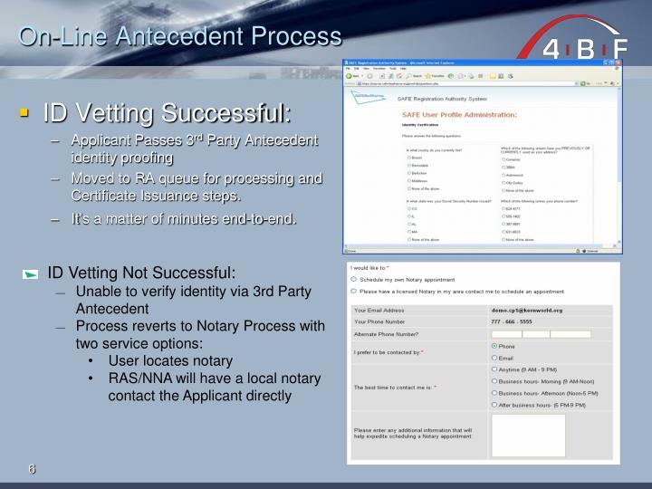 On-Line Antecedent Process