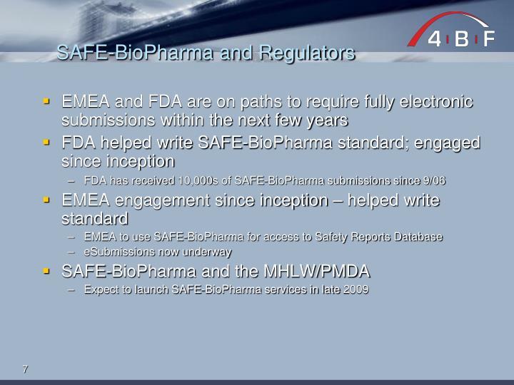 SAFE-BioPharma and Regulators