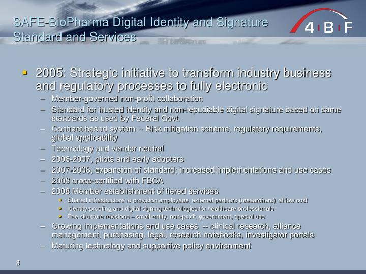 Safe biopharma digital identity and signature standard and services