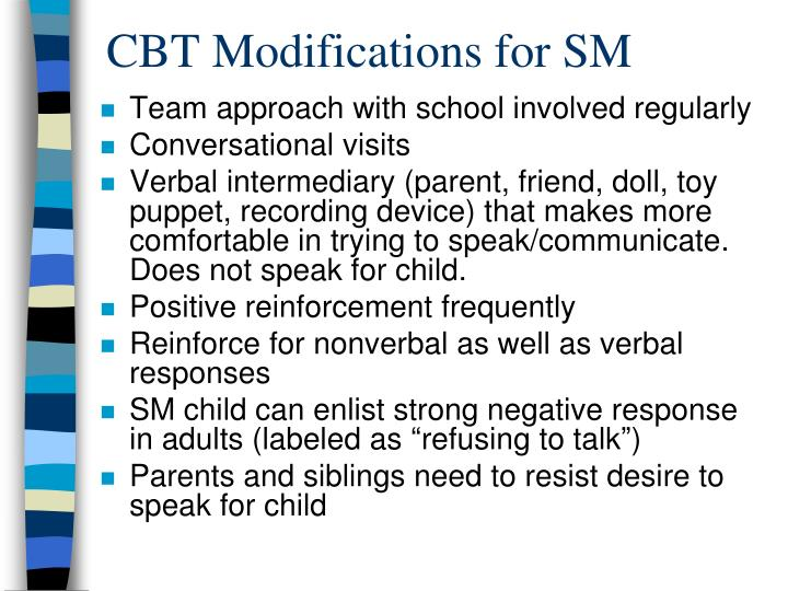CBT Modifications for SM