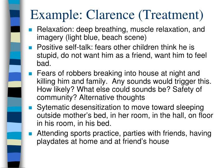 Example: Clarence (Treatment)