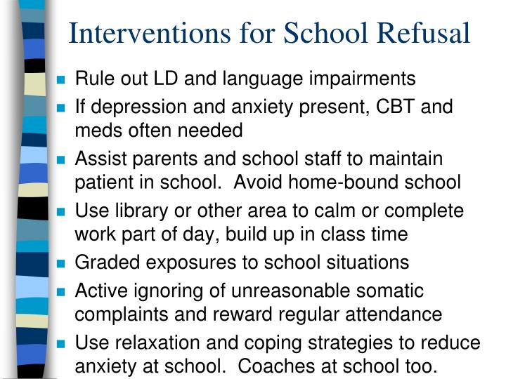 Interventions for School Refusal