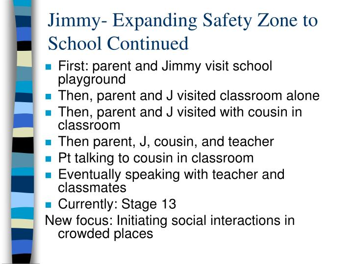 Jimmy- Expanding Safety Zone to School Continued