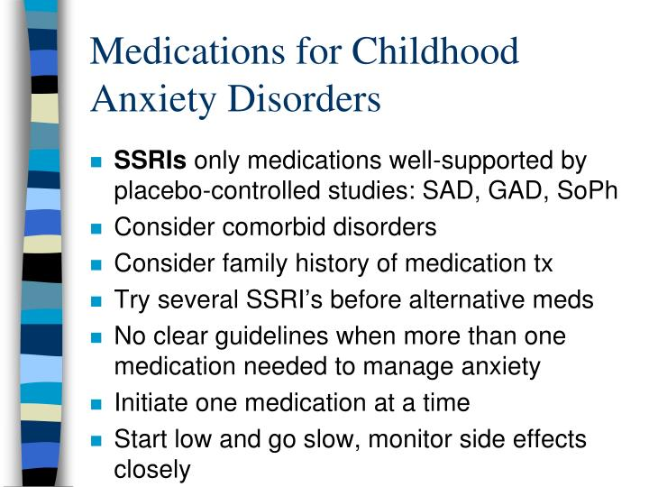 Medications for Childhood Anxiety Disorders