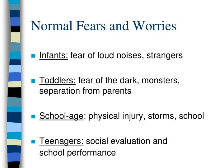 Normal fears and worries