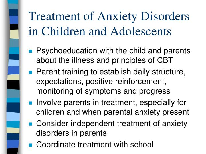 Treatment of Anxiety Disorders in Children and Adolescents