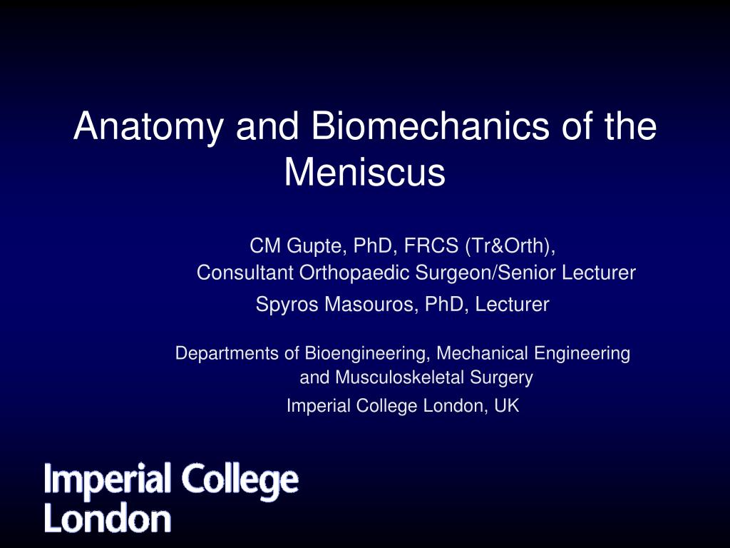 Ppt Anatomy And Biomechanics Of The Meniscus Powerpoint
