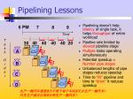 pipelining lessons
