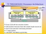 ti tms320c6201 processor architecture