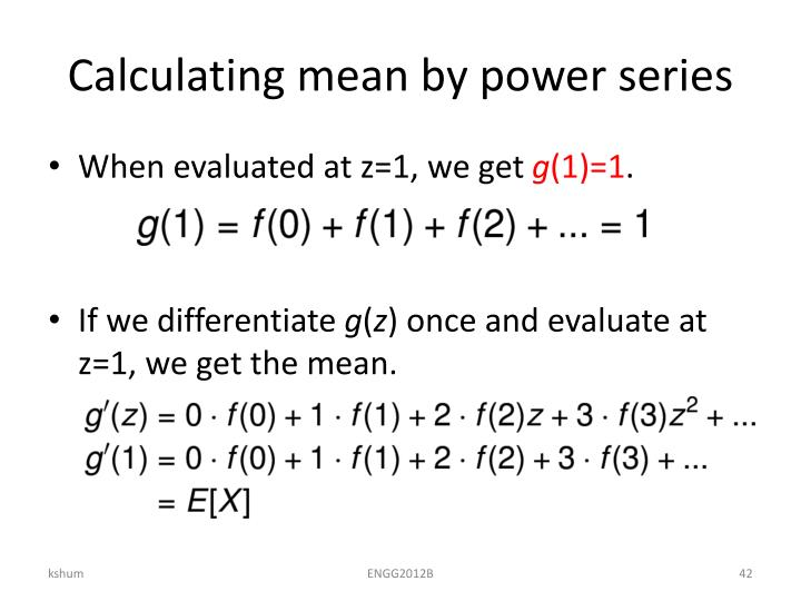 Calculating mean by power series