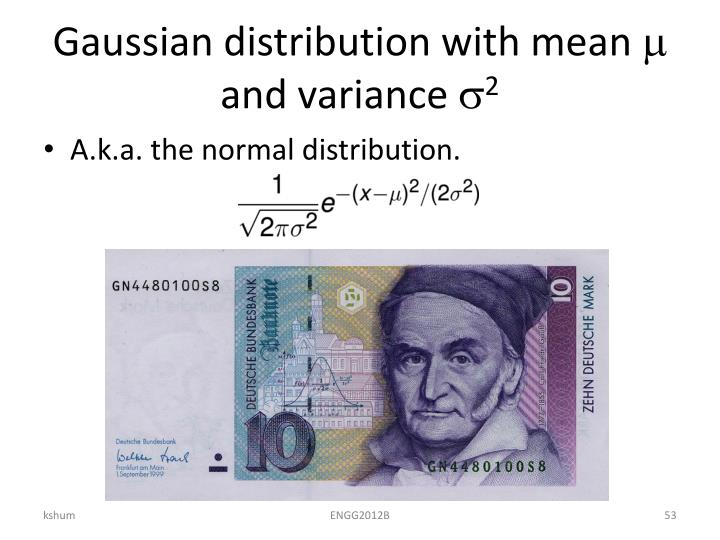 Gaussian distribution with mean