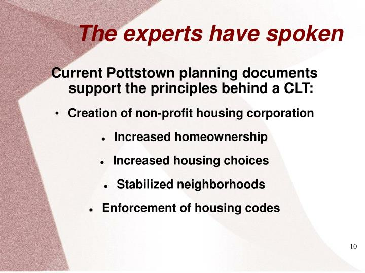Current Pottstown planning documents support the principles behind a CLT:
