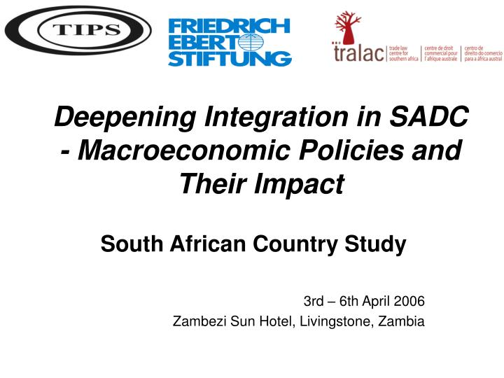 deepening integration in sadc macroeconomic policies and their impact n.