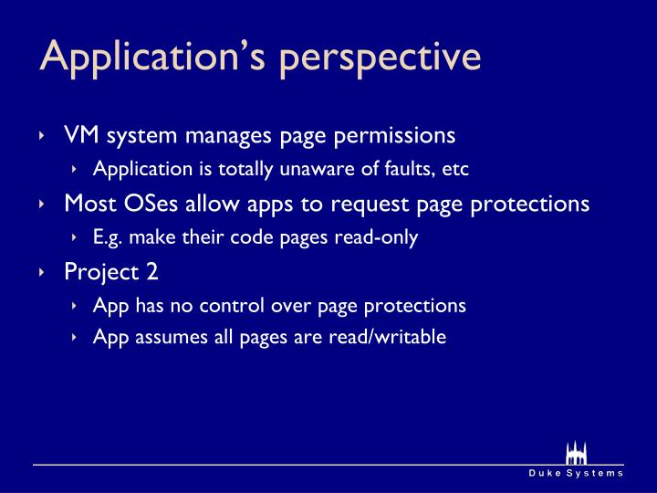 Application's perspective