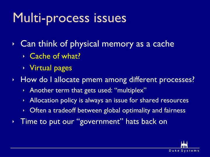 Multi-process issues