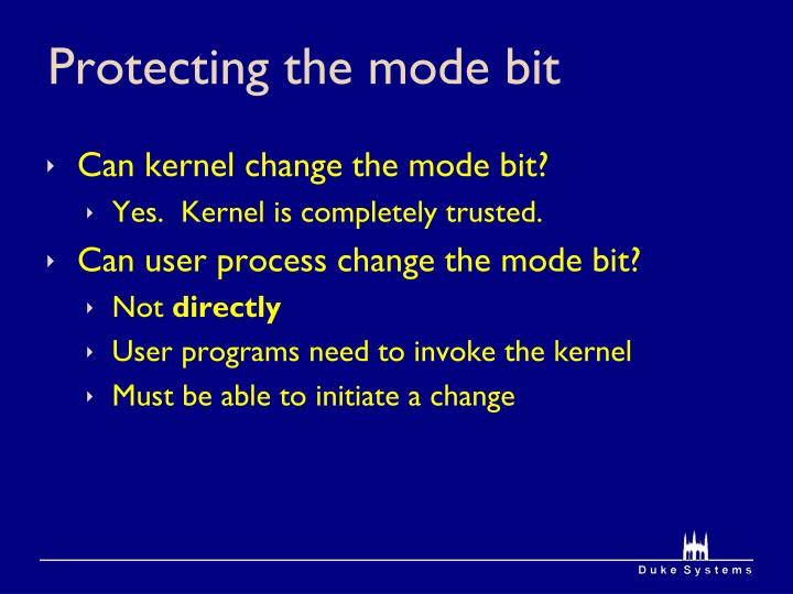 Protecting the mode bit