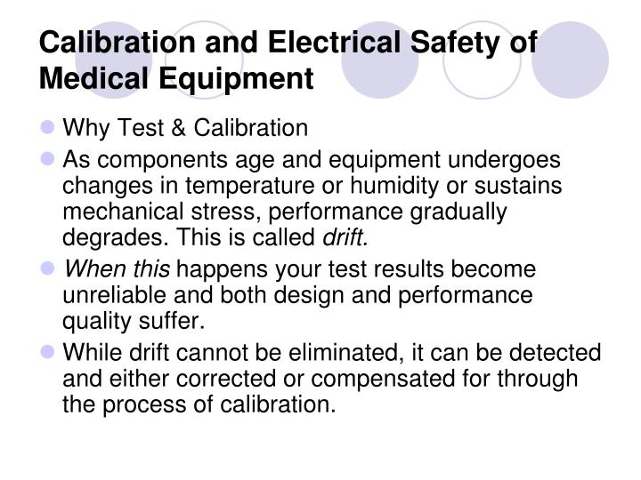 Calibration and electrical safety of medical equipment