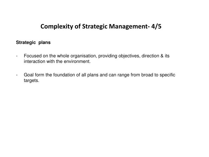 Complexity of Strategic Management- 4/5