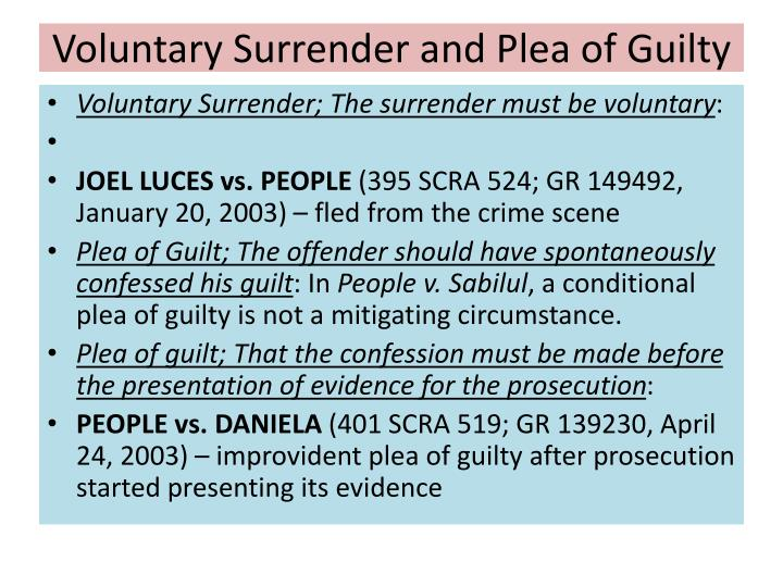 Voluntary Surrender and Plea of Guilty
