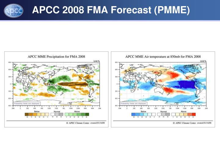 APCC 2008 FMA Forecast (PMME)