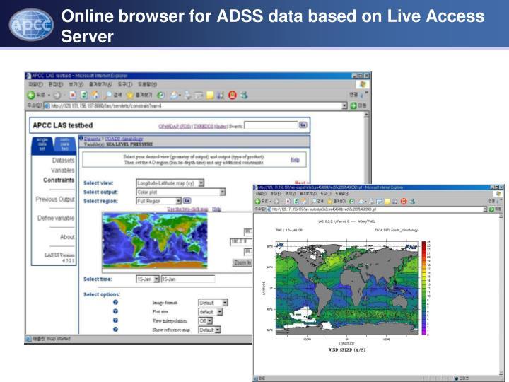 Online browser for ADSS data based on Live Access Server