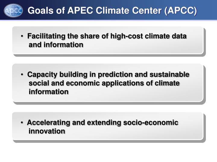 Goals of APEC Climate Center (APCC)