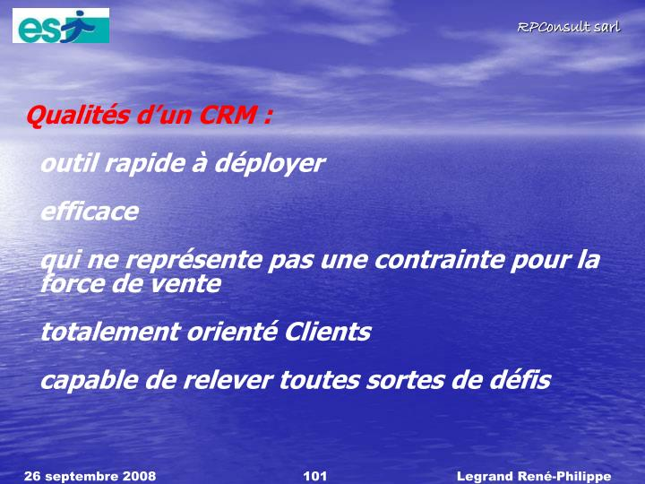 Qualités d'un CRM :