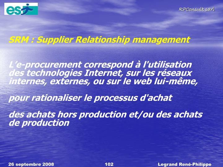 SRM : Supplier Relationship management