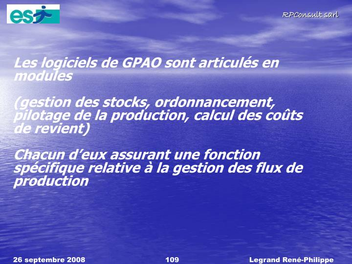 Les logiciels de GPAO sont articulés en modules