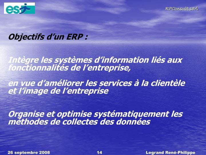 Objectifs d'un ERP :