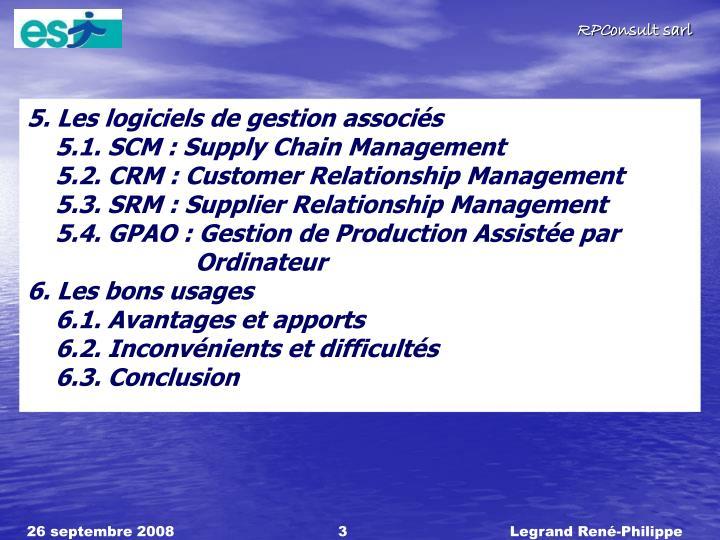 5. Les logiciels de gestion associés