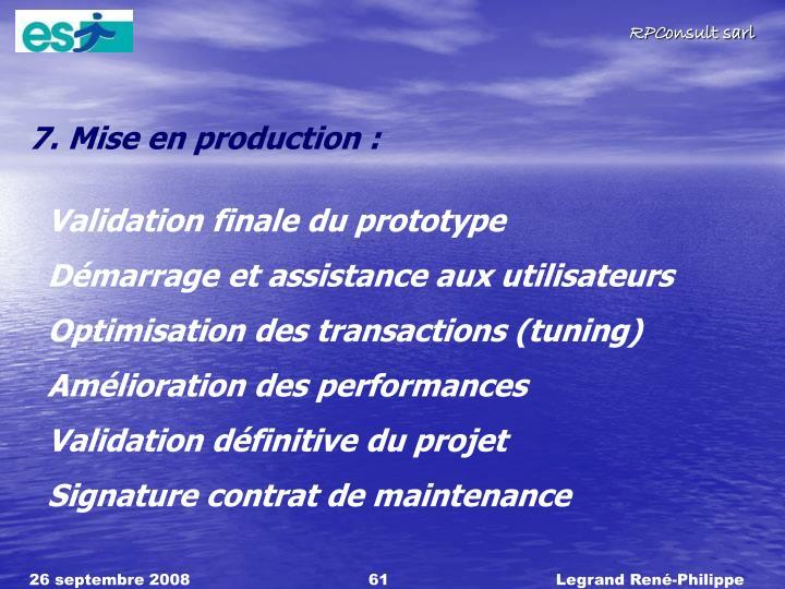 7. Mise en production :